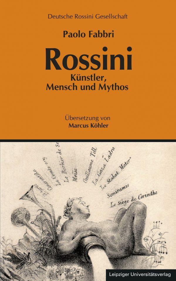Bildergebnis für rossini künstler mensch und mythos